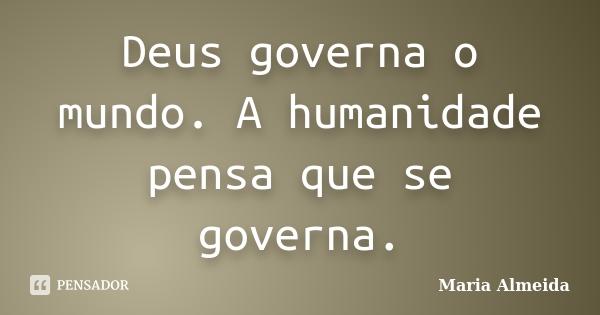 maria_almeida_deus_governa_o_mundo_a_humanidade_pensa_q_l40djyq